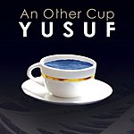 Yusuf Islam An Other Cup