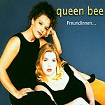 Queen Bee Freundinnen... (Live)