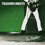 Trashmonkeys The Maker