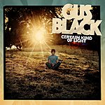 Gus Black Certain Kind Of Light (3-Track Single)