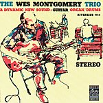 Wes Montgomery Trio Wes Montgomery Trio (Remastered)