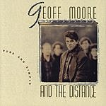 Geoff Moore & The Distance Pure And Simple