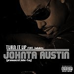 Johnta Austin Turn It Up (Remix) (Parental Advisory)