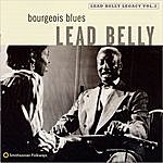 Leadbelly Bourgeois Blues: Lead Belly Legacy, Vol.2
