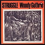 Woody Guthrie Struggle