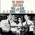 The Country Gentlemen Folk Songs And Bluegrass