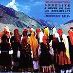 Bulgarian Voices Mountain Tale