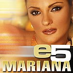 Mariana e5 EP