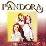 Pandora 999 Razones