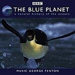 George Fenton The Blue Planet