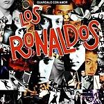 Los Ronaldos Guárdalo Con Amor