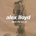 Alex Lloyd Black The Sun (4-Track Maxi-Single)