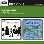 The Hollies Would You Believe?