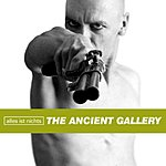 The Ancient Gallery Alles Ist Nichts