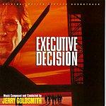 Jerry Goldsmith Executive Decision: Original Motion Picture Soundtrack