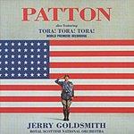 Jerry Goldsmith Patton/Also Featuring Tora! Tora! Tora!