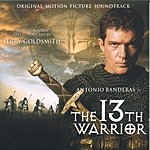 Jerry Goldsmith The 13th Warrior: Original Motion Picture Soundtrack