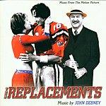 John Debney The Replacements: Original Soundtrack