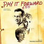 Thomas Newman Pay It Forward: Original Soundtrack