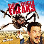 John Ottman Arac Attack - Eight Legged Freaks: Original Soundtrack