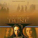 Brian Tyler Children Of Dune: Original Soundtrack