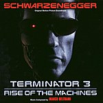 Marco Beltrami Terminator 3: Rise Of The Machines - Original Motion Picture Soundtrack - Music Composed By Marco Beltrami