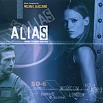 Michael Giacchino Alias: Original Television Soundtrack - Music Composed By Michael Giacchino