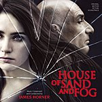 James Horner House Of Sand And Fog: Original Motion Picture Soundtrack - Music Composed And Conducted By James Horner