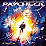 John Powell Paycheck: Original Motion Picture Soundtrack