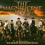 Elmer Bernstein The Magnificent Seven: Original Motion Picture Soundtrack