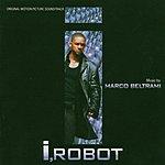 Marco Beltrami I, Robot: Original Motion Picture Soundtracki