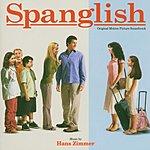 Hans Zimmer Spanglish: Original Motion Picture Soundtrack