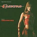 Christophe Beck Elektra: Original Motion Picture Soundtrack