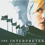 James Newton Howard The Interpreter: Original Motion Picture Soundtrack