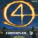 John Ottman Fantastic Four: Original Motion Picture Score