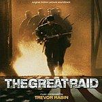 Trevor Rabin The Great Raid: Original Motion Picture Soundtrack