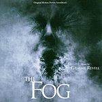 Graeme Revell The Fog (2005): Original Motion Picture Soundtrack