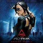 Graeme Revell Aeon Flux: Original Motion Picture Soundtrack