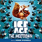 John Powell Ice Age 2 - The Meltdown: Original Motion Picture Soundtrack