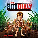 John Debney The Ant Bully: Original Motion Picture Soundtrack
