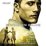 Trevor Rabin Gridiron Gang: Original Motion Picture Score