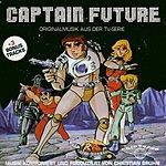Christian Bruhn Captain Future: Original Musik Aus Der TV-Serie
