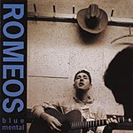 Romeos Blue Mental