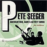 Pete Seeger American Folk, Game And Activity Songs