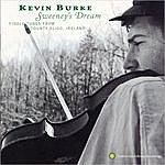 Kevin Burke Sweeney's Dream