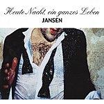 Jansen Heute Nacht, Ein Ganzes Leben (4-Track Maxi-Single)