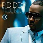 P. Diddy Tell Me (Single) (Parental Advisory)