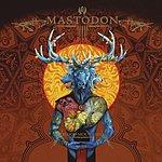 Mastodon The Wolf Is Loose/Capillarian Crest