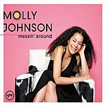 Molly Johnson Messin' Around