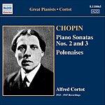 Alfred Cortot Piano Sonatas Nos. 2 & 3/Polonaises